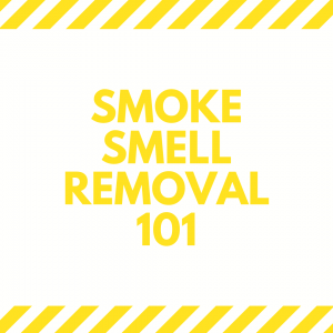Smoke smell removal 101